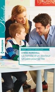 Lynne Marshall - La famille d'un docteur - Un père pour sa fille.