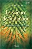 Lynne McTaggart - La Science de l'intention - Utiliser ses pensées pour transformer sa vie et le monde.