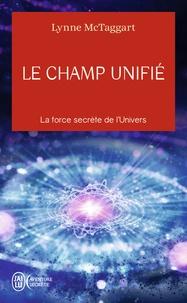 Lynne McTaggart - Le champ unifié.