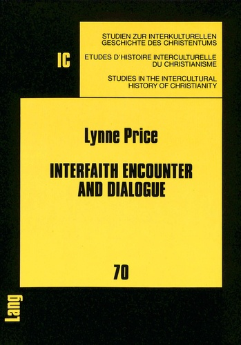 Lynne Price - Interfaith Encounter and Dialogue - A Methodist Pilgrimage.
