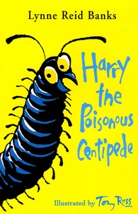 Lynne Reid Banks - Harry the Poisonous Centipede - A story to make you squirm.