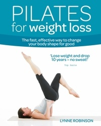 Lynne Robinson - Pilates for Weight Loss.