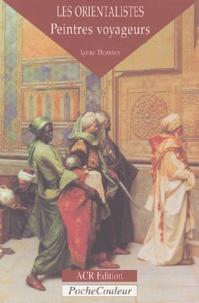 Histoiresdenlire.be Les Orientalistes - Peintres voyageurs Image