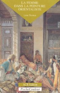 Les Orientalistes - La femme dans la peinture orientaliste.pdf