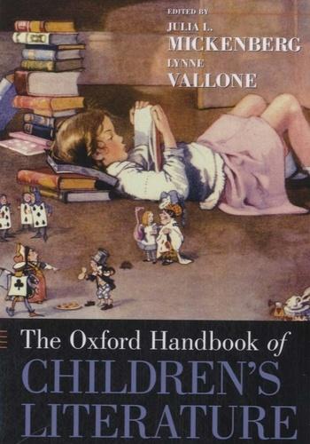 Lynne Vallone - The Oxford Handbook of Children's Literature.