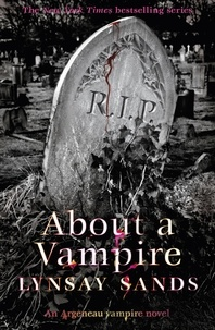 Lynsay Sands - About a Vampire - Book Twenty-Two.