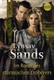 Lynsay Sands - Im Bann des stürmischen Eroberers.