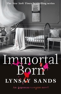 Lynsay Sands - Immortal Born - Book Thirty.