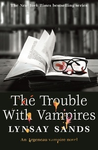 Lynsay Sands - The Trouble With Vampires - Book Twenty-Nine.