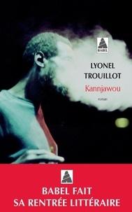 Lyonel Trouillot - Kannjawou.