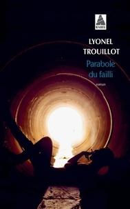 Lyonel Trouillot - Parabole du failli.