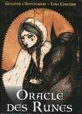 Lyra Ceoltoir et  Gulliver l'Aventurière - Oracle des runes.