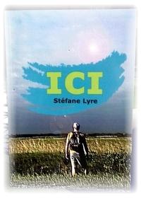 Lyre Stefane - Ici.