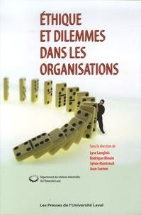 Lyse Langlois et Rodrigue Blouin - Ethique et dilemmes dans les organisations.