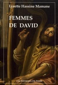 Lysette Hassine-Mamane - Femmes de David.