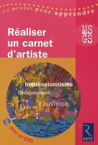 Lysia Ménard - Réaliser un carnet d'artiste Moyenne Section-Grande Section. 1 DVD