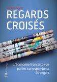Lysiane Baudu - Regards croisés - L'économie française vue par les correspondants étrangers.