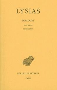 Lysias - Discours - Tome 2, [Livres  XVI-XXXV et fragments.