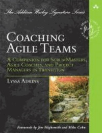 Accentsonline.fr Coaching Agile Teams - A Companion for ScrumMasters, Agile Coaches, and Project Managers in Transition Image