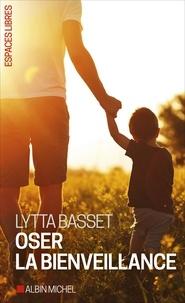 Lytta Basset - Au risque de la bienveillance.