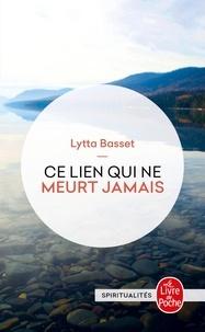 Ce lien qui ne meurt jamais - Lytta Basset pdf epub