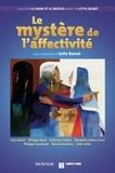 Lytta Basset - Le mystère de l'affectivité.
