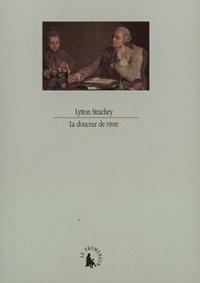 Lytton Strachey - La douceur de vivre.