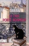 Lyvia d' Alché - Le chat porte-bonheur.