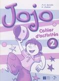 M-A Apicella et H Challier - Jojo 2 - Cahier d'activités.