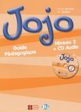 M-A Apicella et H Challier - Jojo Niveau 2 - Guide pédagogique. 1 CD audio