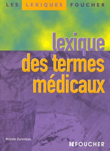 M.A. Duranteau - Lexique des termes médicaux.