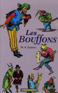 M.-A. Gazeau - Les Bouffons.