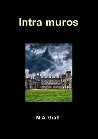 M-A Graff - Intra Muros.