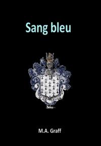 M-A Graff - Sang bleu.