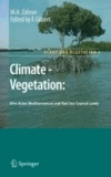 M. A. Zahran - Climate - Vegetation: - Afro-Asian Mediterranean and Red Sea Coastal Lands.