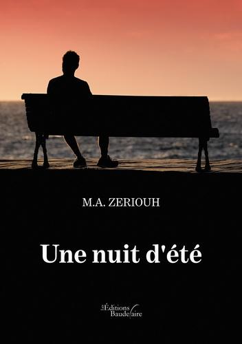 M-A Zeriouh - Une nuit d'été.