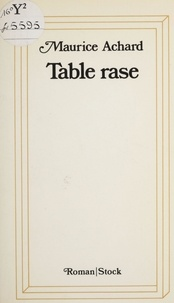 M Achard - Table rase.