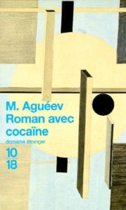 M Aguéev - Roman avec cocaïne.