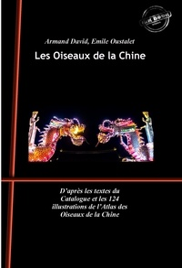 M. Arnoul et Armand David - Les Oiseaux de la Chine (édition intégrale, revue et augmentée, avec 124 planches peintes à la main).