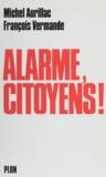 M Aurillac - Alarme, citoyens !.