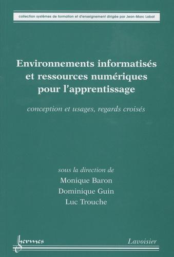 M Baron - Environnements informatisés et ressources numériques pour l'apprentissage - Conception et usages, regards croisés.