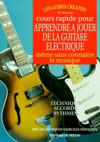 Cours rapide pour apprendre à jouer de la guitare électrique, même sans connaître la musique.pdf
