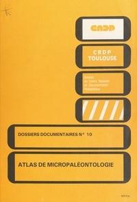 M. Bilotte et J. Canerot - Atlas de micropaléontologie (2) : géologie - Géologie.