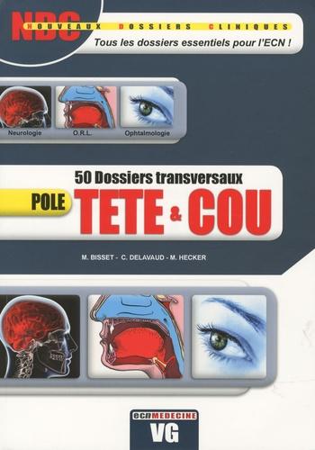 M. Bisset et C Delavaud - Pôle tête & cou - 50 dossiers transversaux.