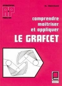 M Blanchard - Comprendre, maîtriser et appliquer le GRAFCET.
