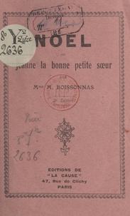 M. Boissonnas - Noël - Ou Jeanne la bonne petite sœur.