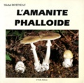 M Boitineau - L'amanite phalloïde.