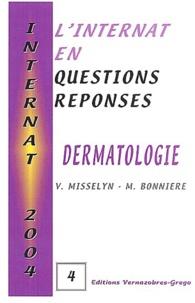 M Bonniere et Violaine Misselyn - Dermatologie - L'internat en questions réponses.