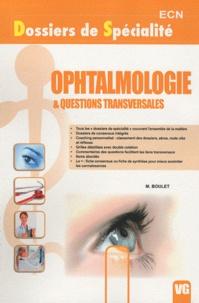 M Boulet - Ophtalmologie & questions transversales.