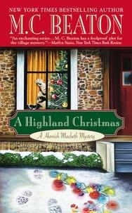 M. C. Beaton - A Highland Christmas.